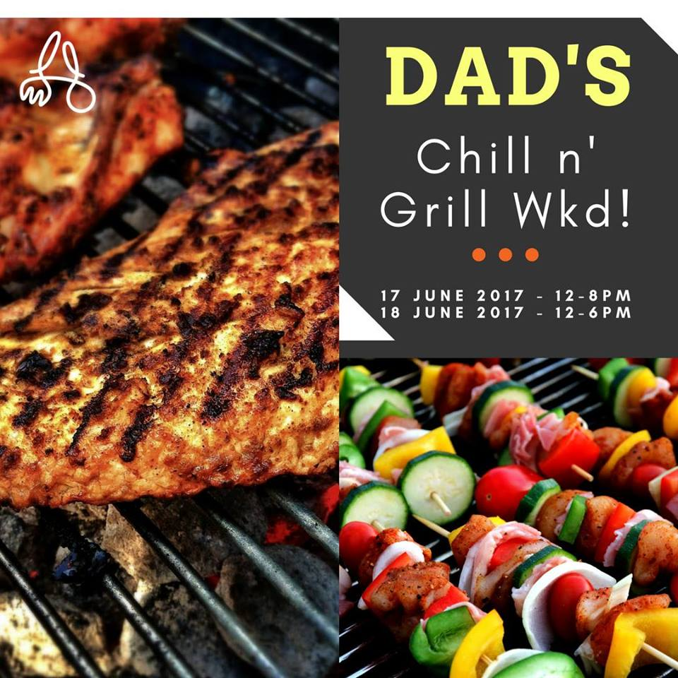 Dad's Chill n' Grill Weekend