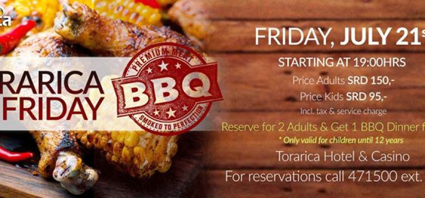 Torarica friday bbq 21 july 2017