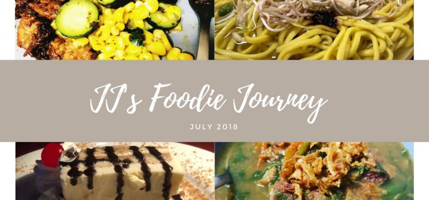 JJ's Foodie Journey - July 2018