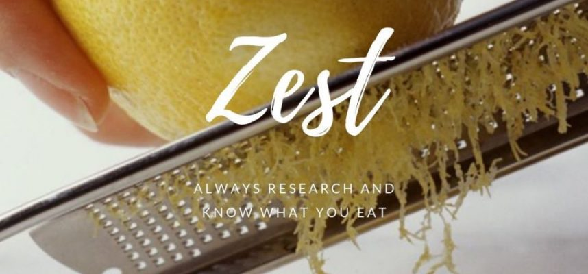 Good to know your ingredients: Zest